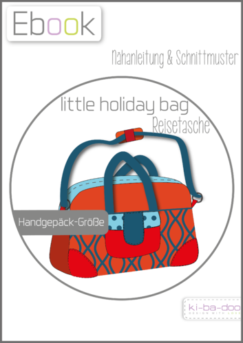 Bewertungen zu Ebook little holiday bag - Ebook - Schnittmuster und ...